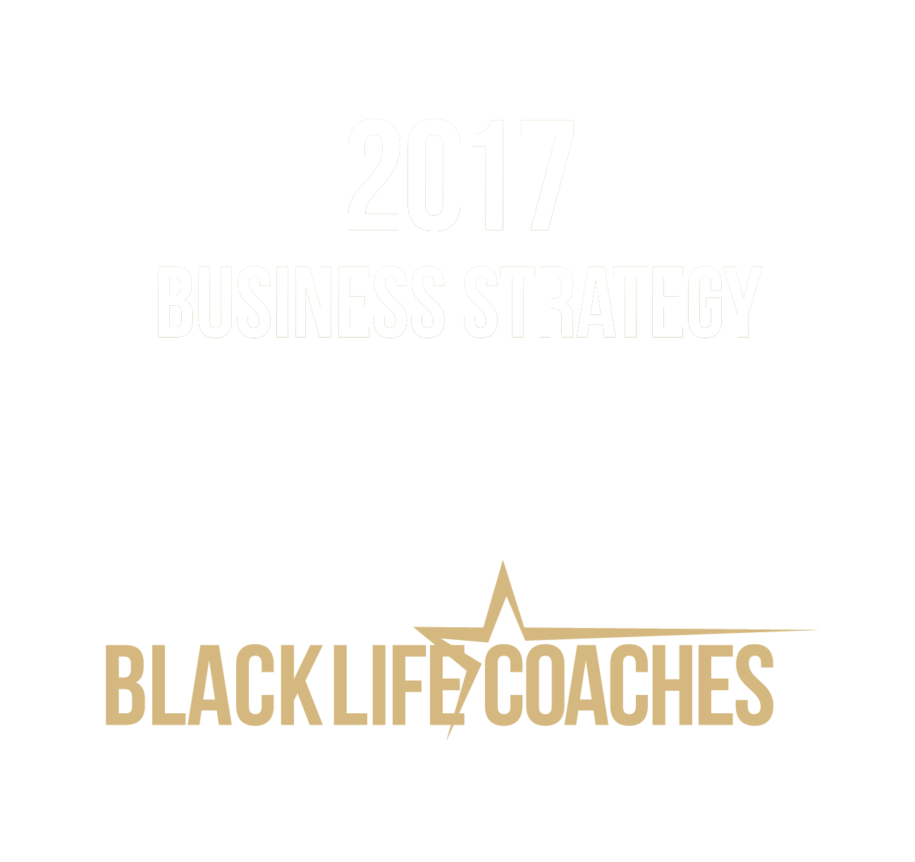 Black Life Coaches Business Strategy Summit